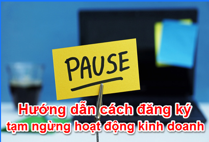 Tư vấn tạm ngưng hoạt động công ty tại Hà Tiên