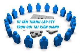 Tư vấn các bước thành lập doanh nghiệp tại Kiên Giang